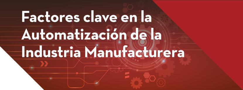 Automatización de Industria Manufacturera