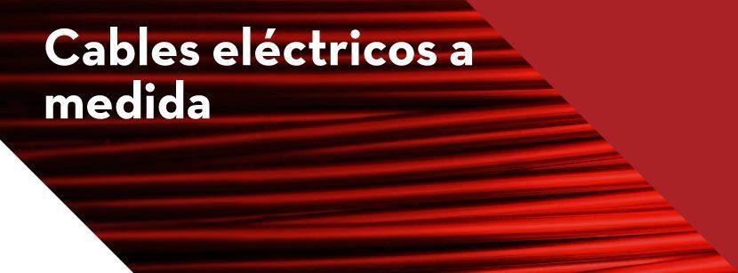¿Cómo seleccionar un cable eléctrico a medida para tu proyecto?