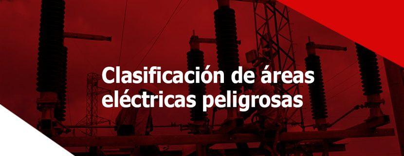 clasificación de áreas eléctricas peligrosas